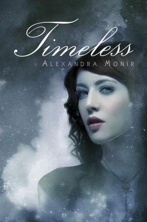Timeless by Alexandra Monir