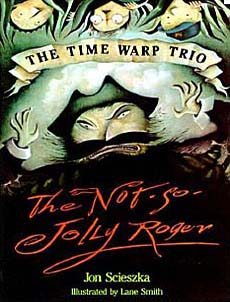 The Time Warp Trio books were some of my faves.