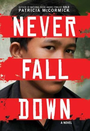 Never Fall Down by Patricia McCormick book cover