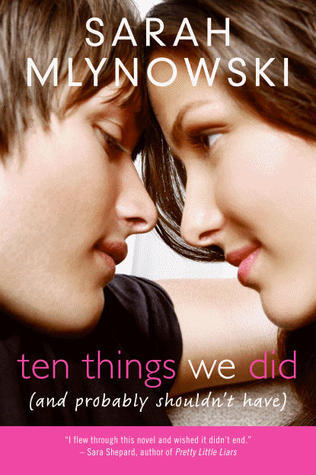 Ten Things We Did and Probably Shouldn't Have by Sara Mlynowski Book Cover