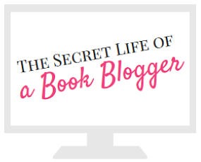 Secret Life of a Book Blogger