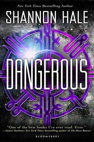 Dangerous by Shannon Hale book cover