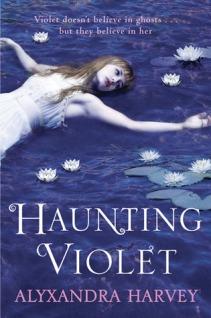 Haunting Violet by Alyxandra Harvey