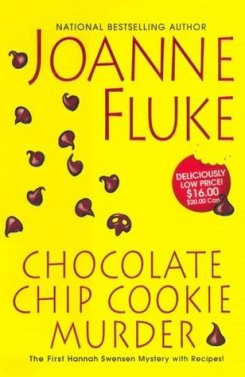 Chocolate Chip Cookie Murder by Joanne FLuke book cover