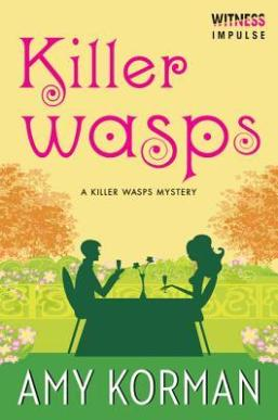 Killer Wasps by Amy Korman Book Cover
