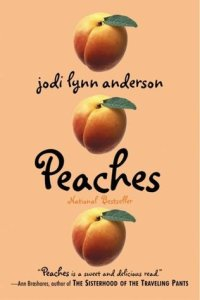 Peaches by Jodi Lynn Anderson Book cover