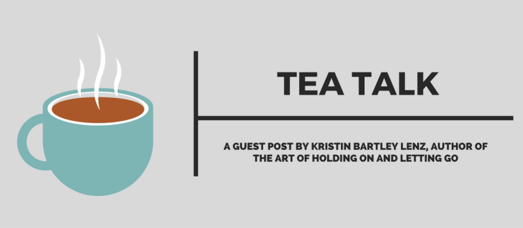 tea-talk-kristin-bartley-lenz