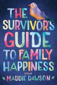 the-survivors-guide-to-family-happiness-cover