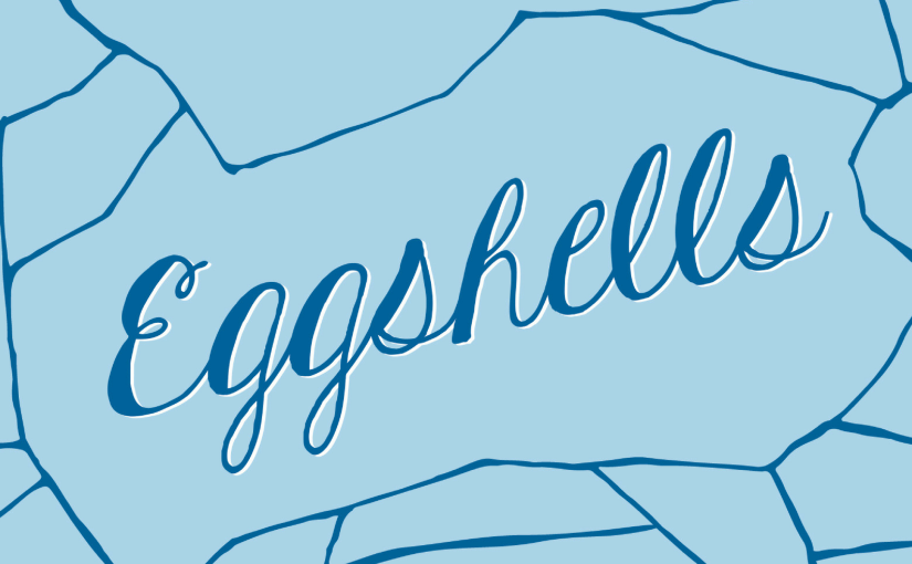 For Fans of Character-Driven Novels | Eggshells by Caitriona Lally